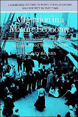 Migration in a Mature Economy: Emigration and Internal Migration in England and Wales 1861-1900