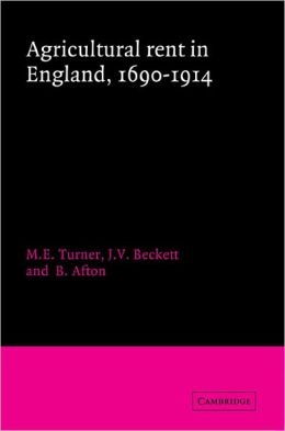 Agricultural Rent in England, 1690-1914