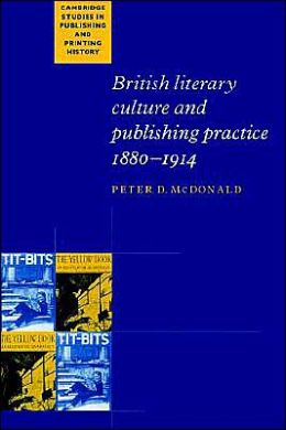 British Literary Culture and Publishing Practice, 1880-1914