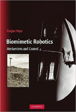 Biomimetic Robotics: Mechanisms and Control