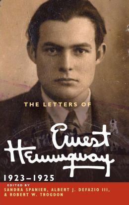 The Letters of Ernest Hemingway: Volume 2, 1923-1925