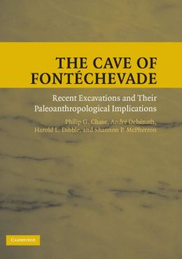 The Cave of Fontéchevade: Recent Excavations and Their Paleoanthropological Implications