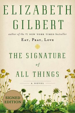 The Signature of All Things (Signed Book)