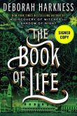 Book Cover Image. Title: The Book of Life (Signed Book) (All Souls Trilogy #3), Author: Deborah Harkness