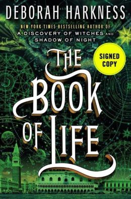 The Book of Life (Signed Book) (All Souls Trilogy #3)