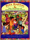 Diez Deditos: Other Play Rhymes and Action Songs from Latin America
