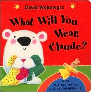 What Will You Wear, Claude?