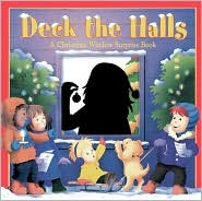 Deck the Halls: A Christmas-Window Surprise Book