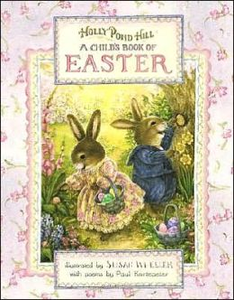 Holly Pond Hill: Child's Book of Easter