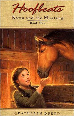 Katie and the Mustang (Hoofbeats Series: Katie #1)