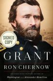 Book Cover Image. Title: Grant (Signed Book), Author: Ron Chernow