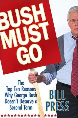 Bush Must Go