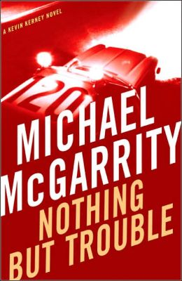 Nothing but Trouble (Kevin Kerney Series #10)