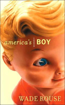 America's Boy: A Memoir