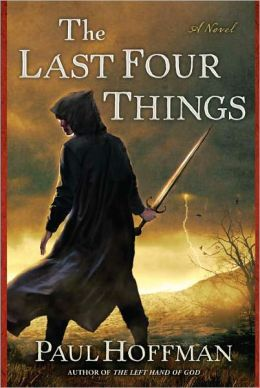 The Last Four Things (Left Hand of God Series #2)