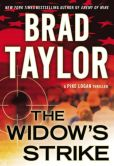 Book Cover Image. Title: The Widow's Strike (Pike Logan Series #4), Author: Brad Taylor