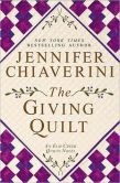 Book Cover Image. Title: The Giving Quilt (Elm Creek Quilts Series #20), Author: Jennifer Chiaverini