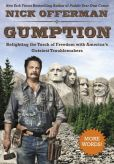 Book Cover Image. Title: Gumption:  Relighting the Torch of Freedom with America's Gutsiest Troublemakers, Author: Nick Offerman