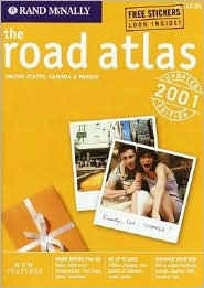 2001 Road Atlas: United States, Canada and Mexico