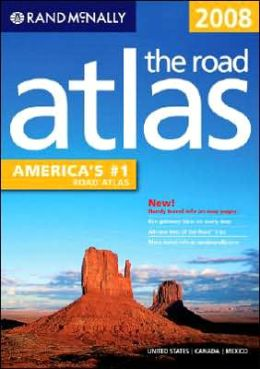 Rand McNally 2008 Road Atlas: US, Canada, Mexico