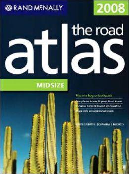 Rand McNally Midsize Road Atlas 2008
