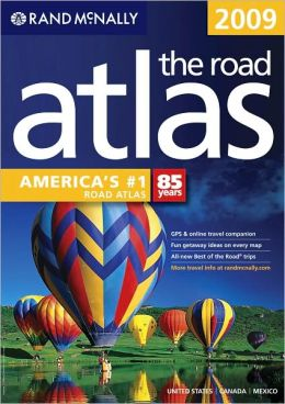 Rand McNally 2009 Road Atlas: US, Canada, Mexico