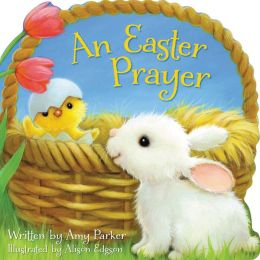 An Easter Prayer (Fixed Format)