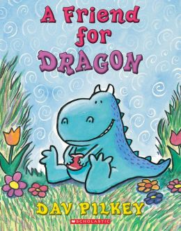 A Friend for Dragon (Dragon Tales Series)