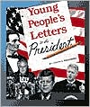 Young People's Letters to the President