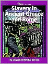 Slavery in Ancient Greece and Rome (History of Slavery Library Series)