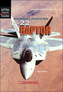 Combat Fighter: F-22 Raptor