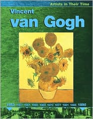 Vincent Van Gogh (Artists in Their Time Series)