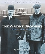 The Wright Brothers: Inventors of the Airplane