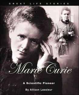 Marie Curie: A Scientific Pioneer