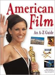 American Film: An A-Z Guide