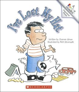 I've Lost My Hat (Rookie Reader Prepositional Phrases Series)