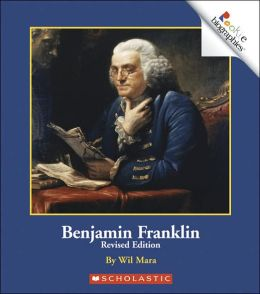 Benjamin Franklin (Rookie Biographies Series)
