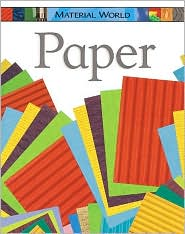 Paper (Material World Series)