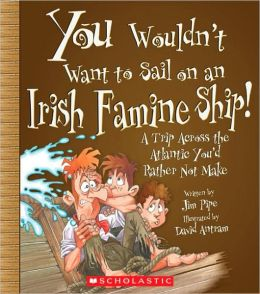 Irish Famineship!: A Trip Across the Atlanic You'D Rather Not Make
