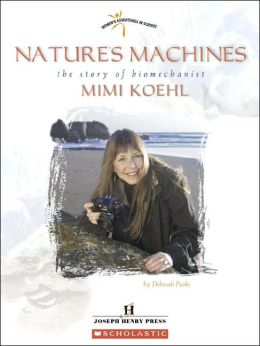 Nature's Machines: The Story of Biomechanist Mimi Koehl