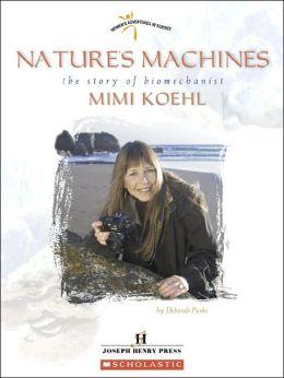 Nature's Machines: The Story of Biomechanist Mimi Koehl