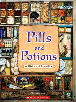 Pills and Potions: A History of Remedies