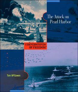 Attack on Pearl Harbor (Cornerstones of Freedom Series)