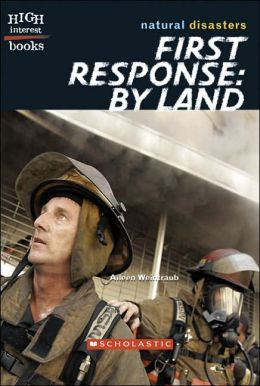 First Response: By Land (Natural Disaster Series)