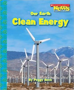 Our Earth: Clean Energy