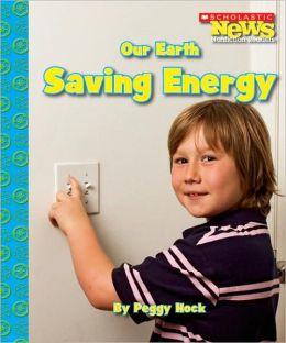 Our Earth: Saving Energy