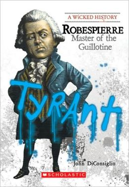 Robespierre: Master of the Guillotine