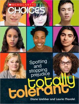 Totally Tolerant: Spotting and Stopping Prejudice