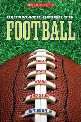 Football: Facts, Stats, Stars, and Stuff