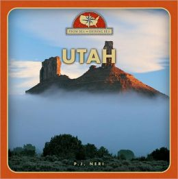 Utah (From Sea to Shining Sea Series)